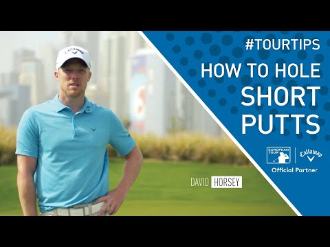 How to hole more short putts with David Horsey | Callaway Tour Tips