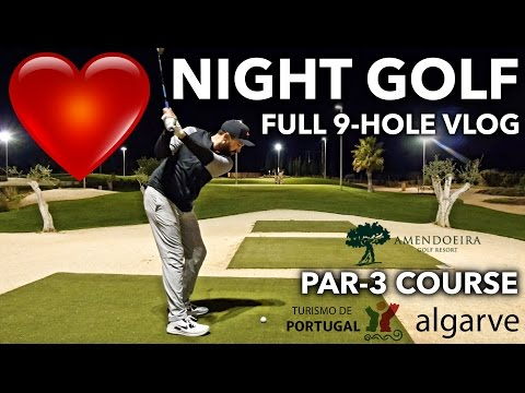 FULL NIGHT GOLF COURSE VLOG – Academy Course – Amendoeira