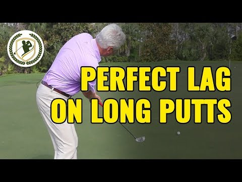 Putting Tips:  How To Have Perfect Lag On Long Putts