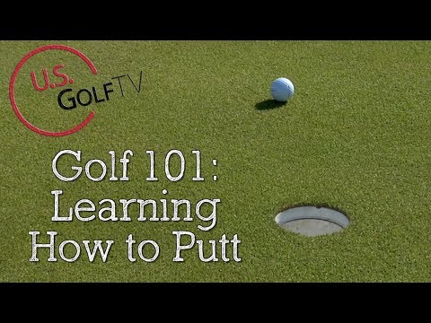 Putting Basics: Learning How to Putt in Golf