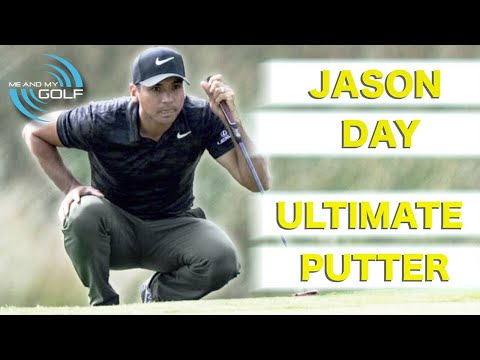 JASON DAY – HOW TO BECOME THE ULTIMATE PUTTER | ME AND MY GOLF