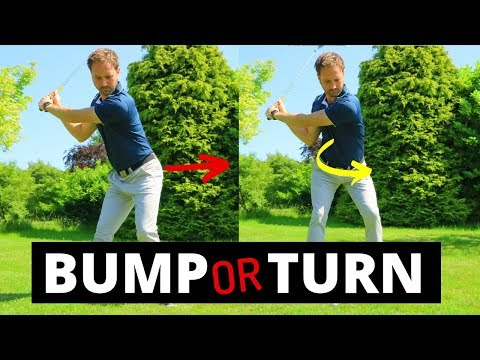 SHOULD YOU BUMP OR TURN IN YOUR GOLF SWING