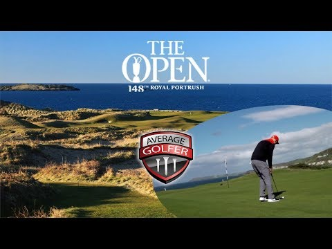 I play at Royal Portrush!!! Open Championship 2019
