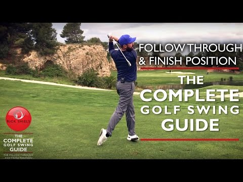 THE FOLLOW THROUGH & FINISH POSITION – THE COMPLETE GOLF SWING GUIDE
