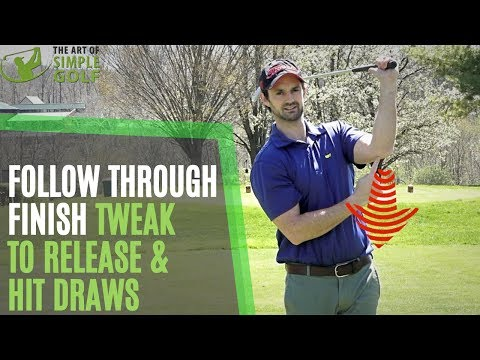 Follow Through and Finish to Hit a Draw with Release