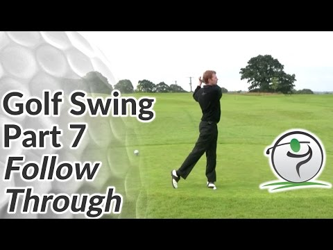 Golf Follow Through – How to Finish your Golf Swing