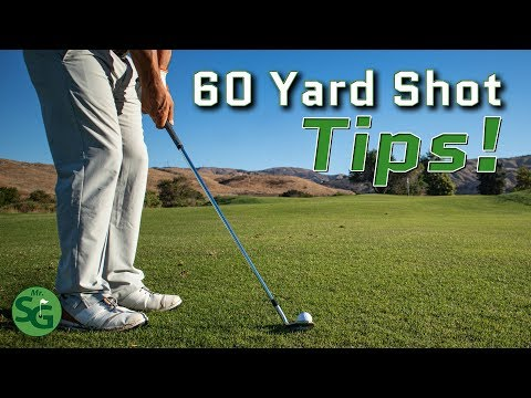 Top Golf Tips for the 60 Yard Shot! | Mr. Short Game