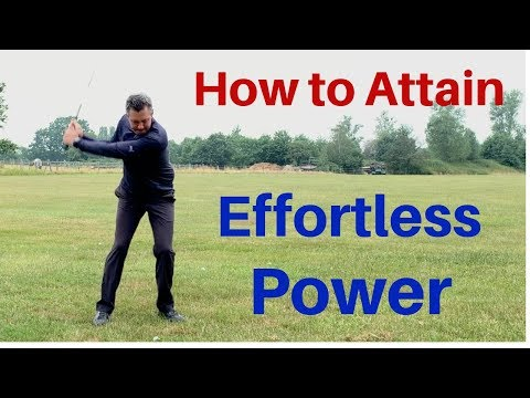 Effortless Power – How to increase your golf swing speed.