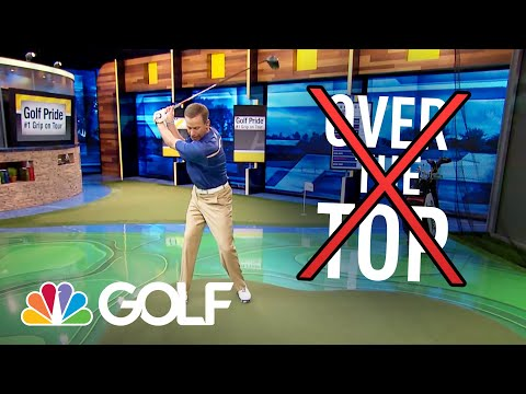 The Golf Fix – Stop Coming Over the Top  | Golf Channel