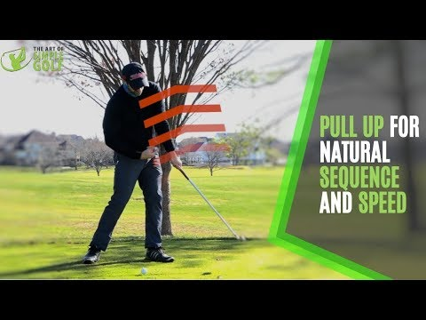 Golf Swing Speed | Pull Up For  Power and Sequence