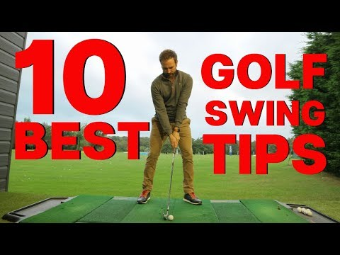 10 BEST TIPS TO IMPROVE YOUR GOLF SWING
