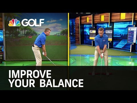 Improve Your Balance – The Golf Fix | Golf Channel