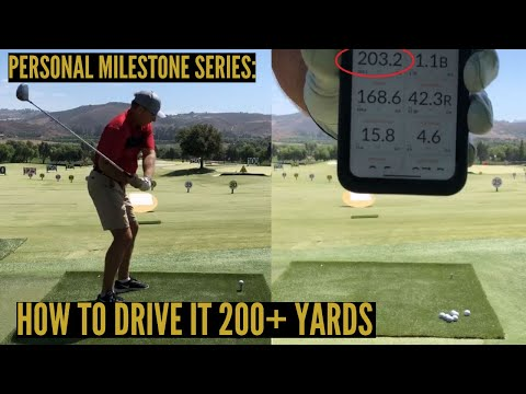 Personal Milestones:  How to Drive A Golf Ball 200+ Yards