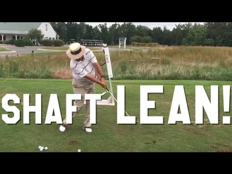 How to get shaft lean at Impact! Be Better with Bobby Lopez