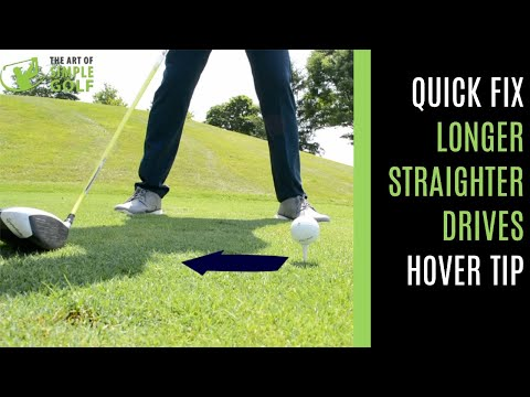 GOLF: QUICK FIX ON HOW TO HIT A DRIVER LONGER AND STRAIGHTER WITH A HOVER