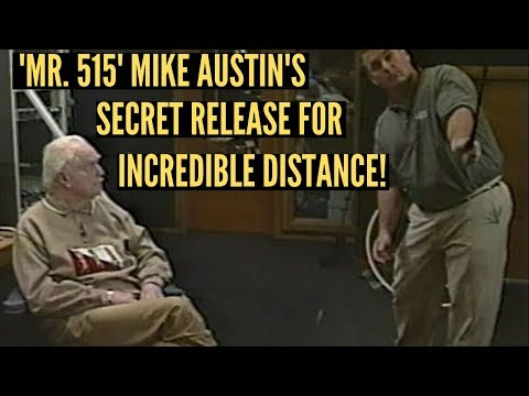 Mike Austin Reveals His Secret Release In the Golf Swing