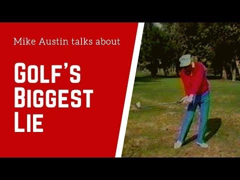 Mike Austin:  Golf's Biggest Lie