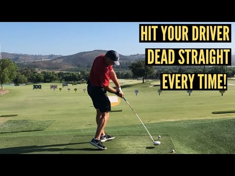 Hit Your Driver Dead Straight Consistently!
