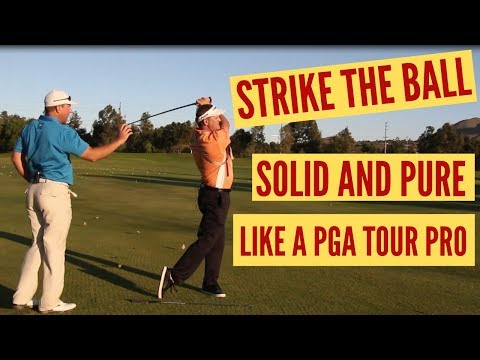 Strike Every Shot Solid and Pure Like a PGA Tour Pro!