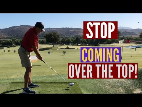 Stop Coming Over the Top With Your Golf Swing!