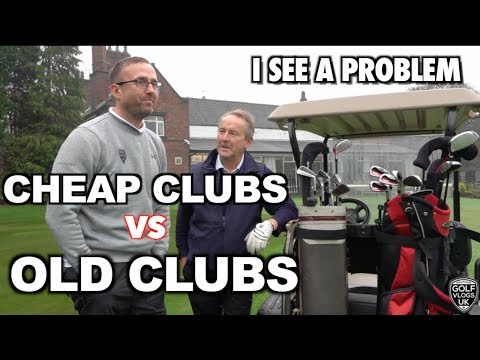 CHEAP GOLF CLUBS VS OLD GOLF CLUBS -YOU CAN STILL HAVE FUN