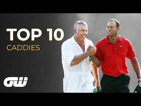 Top 10: CADDIES | Golfing World