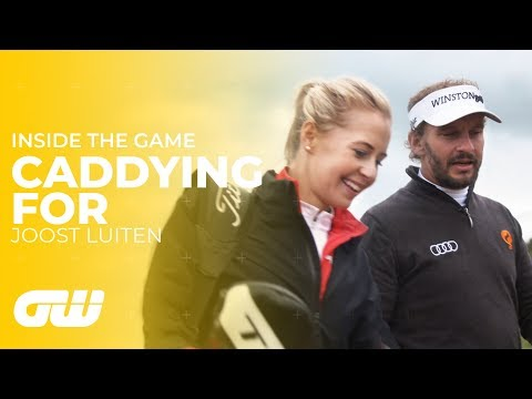 What Is It Like to Caddie for a Professional Golfer? | Caddying For: Joost Luiten | Golfing World