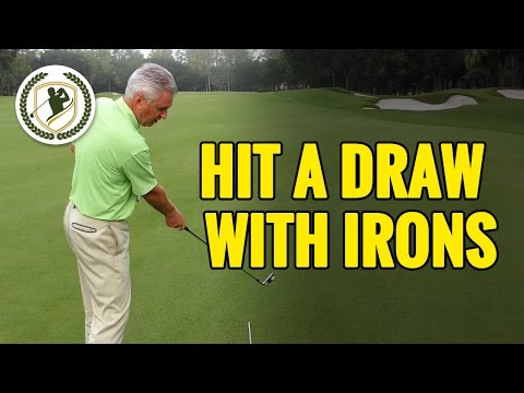 HOW TO HIT A DRAW WITH YOUR IRONS