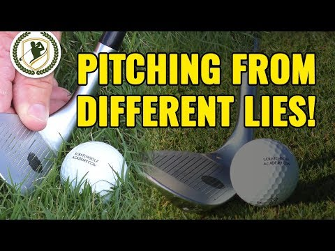 GOLF PITCHING TIPS – PITCH SHOTS FROM 2 DIFFERENT LIES!