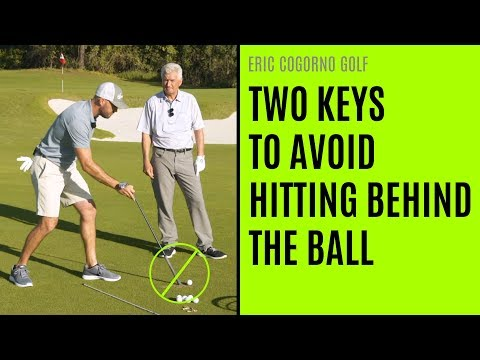 GOLF: [Video:2 of 2] Two KEYS To Avoid Hitting Behind The Ball (With Scratch Golf Academy)