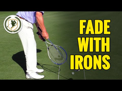HOW TO FADE A GOLF BALL WITH YOUR IRONS