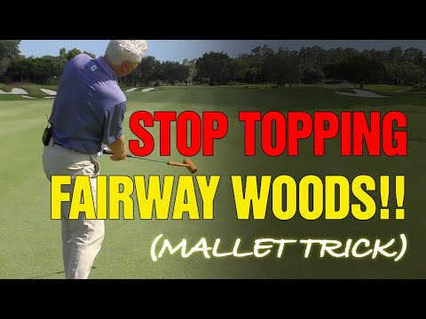 How To Stop Topping Fairway Woods [MALLET TRICK!]
