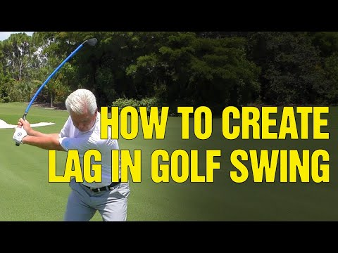 How To CREATE LAG In The (GOLF DOWNSWING!)