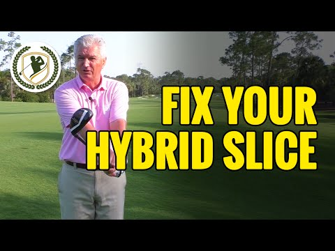 GOLF SLICE FIX – HOW TO FIX A SLICE WITH A HYBRID