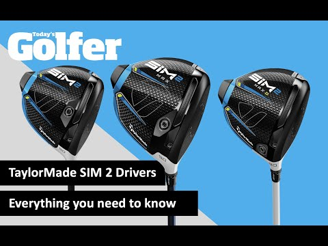 TaylorMade SIM 2 Drivers – Everything you need to know
