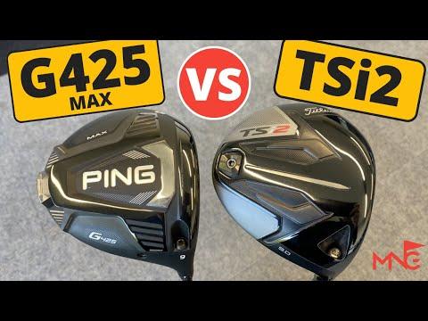 Ping G425 Max Driver VS Titleist TSi2 Driver