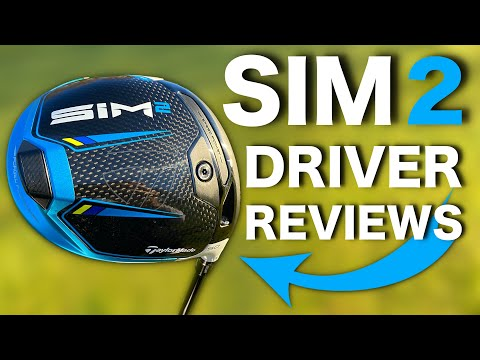 TaylorMade SIM2, SIM2 MAX & SIM2 D Type Driver Reviews