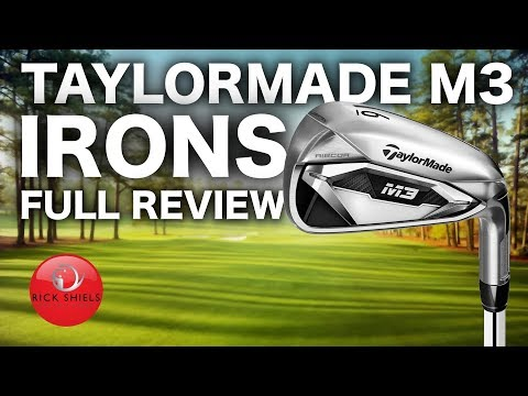 NEW TAYLORMADE M3 IRONS – FULL REVIEW RICK SHIELS