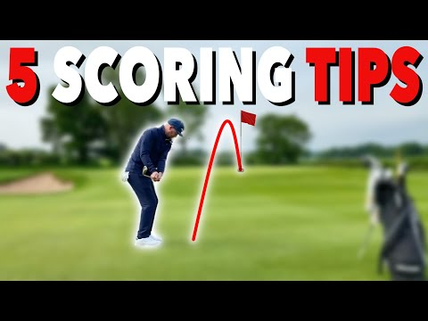 5 SCORING TIPS TO PLAY BETTER GOLF – Simple Golf Tips