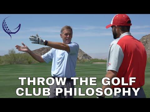 Throw the Golf Club Philosophy