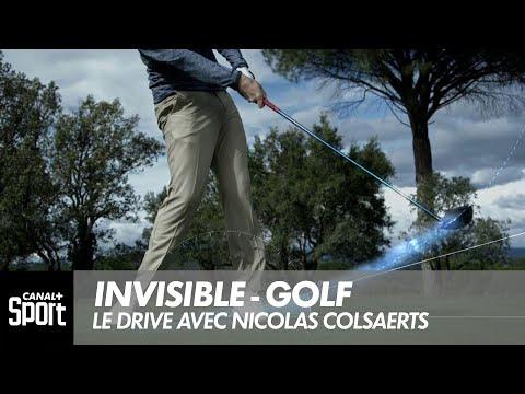 Invisible : Golf, le drive avec Nicolas Colsaerts