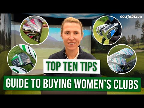 THE ULTIMATE GUIDE TO BUYING WOMEN'S GOLF EQUIPMENT